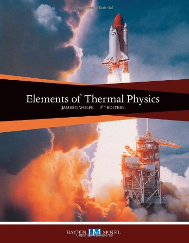 ELEMENTS OF THERMAL PHYSICS             N/A 9780738057118 Front Cover
