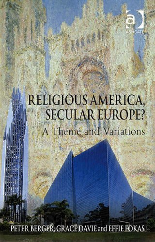 Religious America, Secular Europe? A Theme and Variation  2008 9780754660118 Front Cover