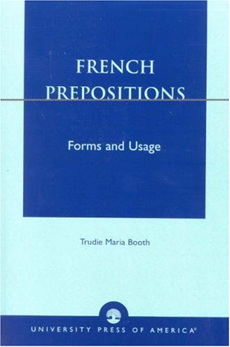 French Prepositions Forms and Usage  2003 edition cover
