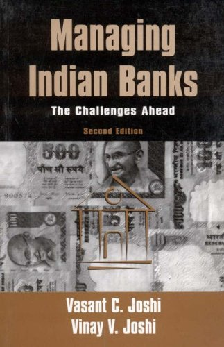 Managing Indian Banks : The Challenges Ahead 2nd 2002 9780761996118 Front Cover