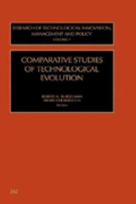 Comparative Studies of Technological Evolution   2001 9780762308118 Front Cover