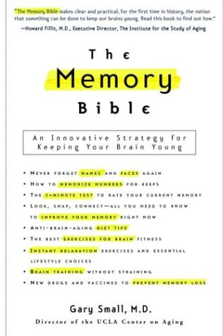 Memory Bible An Innovative Strategy for Keeping Your Brain Young  2003 edition cover