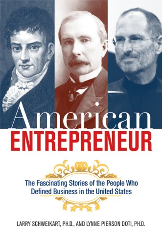 American Entrepreneur The Fascinating Stories of the People Who Defined Business in the United States  2009 edition cover