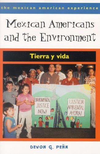 Mexican Americans and the Environment Tierra y Vida  2005 edition cover