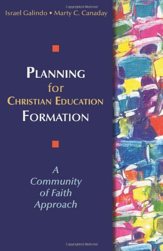 Planning for Christian Education Formation A Community of Faith Approach  2010 edition cover