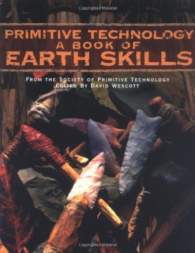 Primitive Technology A Book of Earth Skills  1999 (Reprint) edition cover