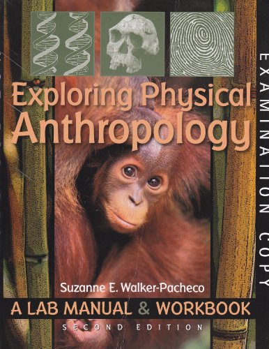 Exploring Physical Anthropology A Lab Manual and Workbook 2nd 2009 edition cover