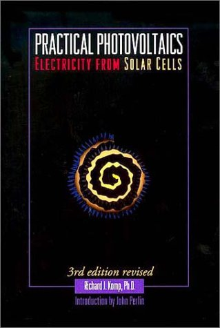 Practical Photovoltaics Electricity from Solar Cells 3rd 1995 (Revised) edition cover