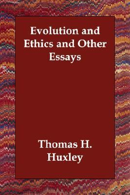 Evolution and Ethics and Other Essays N/A 9781406814118 Front Cover