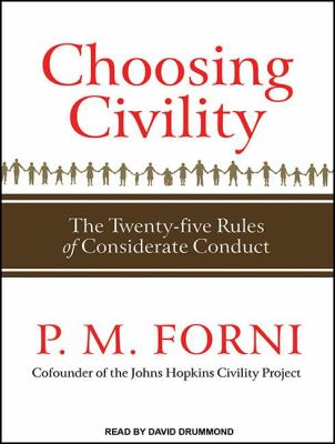 Choosing Civility: The Twenty-Five Rules of Considerate Conduct: Library Edition  2011 edition cover