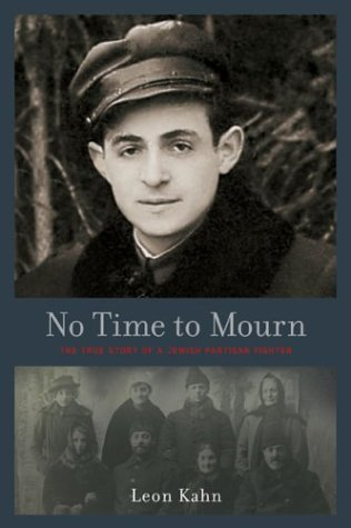 No Time to Mourn The True Story of a Jewish Partisan Fighter  2004 edition cover