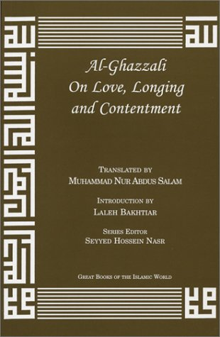 Al-Ghazzali on Love, Longing and Contentment  2002 edition cover