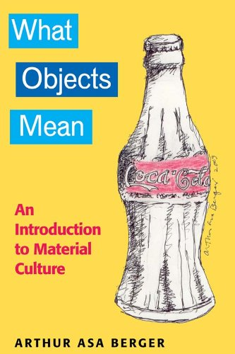 What Objects Mean An Introduction to Material Culture  2009 edition cover