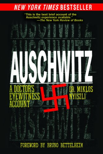 Auschwitz A Doctor's Eyewitness Account N/A edition cover