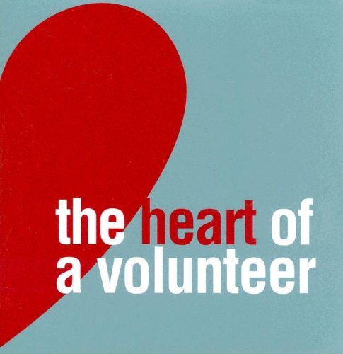 Heart of a Volunteer N/A edition cover