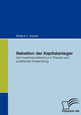 Rebellion der Kapitalanleger  N/A 9783836655118 Front Cover
