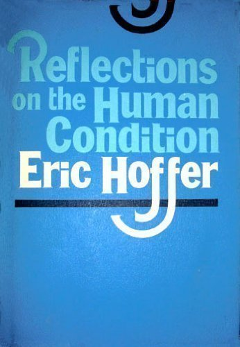 Reflections on the Human Condition  1973 9780060119119 Front Cover