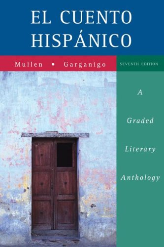 Cuento Hispanico A Graded Literary Anthology 7th 2008 (Revised) edition cover