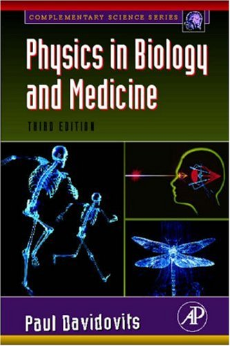 Physics in Biology and Medicine  3rd 2008 edition cover