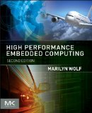 High-Performance Embedded Computing Applications in Cyber-Physical Systems and Mobile Computing 2nd 2014 edition cover