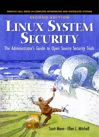 Linux System Security  2nd 2003 (Revised) 9780130470119 Front Cover