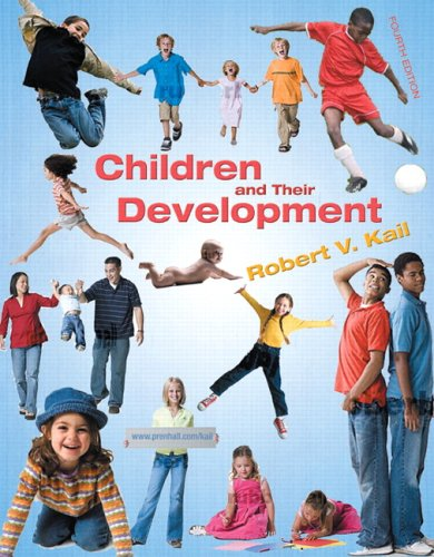 Children and Their Development  4th 2007 (Revised) 9780131949119 Front Cover
