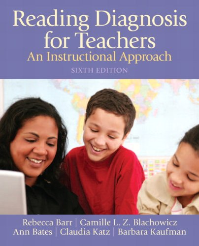 Reading Diagnosis for Teachers An Instructional Approach 6th 2013 edition cover
