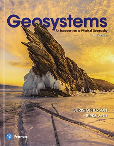 Geosystems: An Introduction to Physical Geography  2017 9780134597119 Front Cover