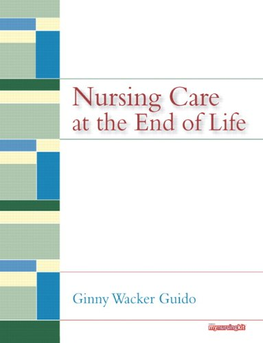 Nursing Care at the End of Life   2010 edition cover