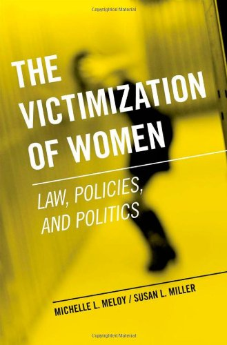 Victimization of Women Law, Policies, and Politics  2011 edition cover