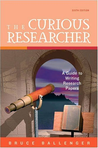Curious Researcher A Guide to Writing Research Papers 6th 2009 edition cover