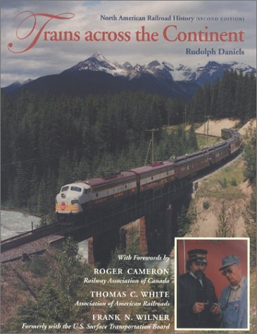 Trains Across the Continent, Second Edition North American Railroad History 2nd 2001 9780253214119 Front Cover