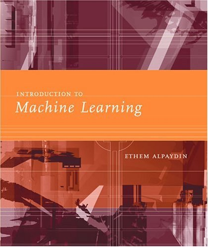 Introduction to Machine Learning   2004 9780262012119 Front Cover