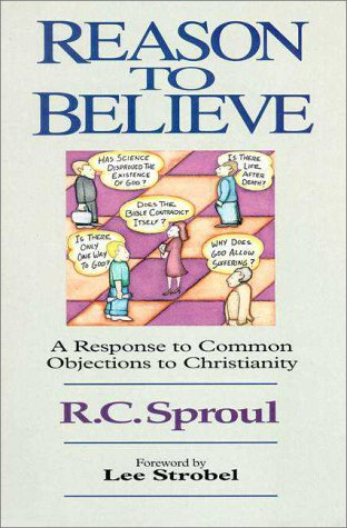 Reason to Believe A Response to Common Objections to Christianity  1982 edition cover