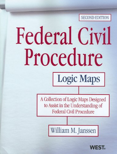 Federal Civil Procedure Logic Maps  2nd 2012 (Revised) edition cover