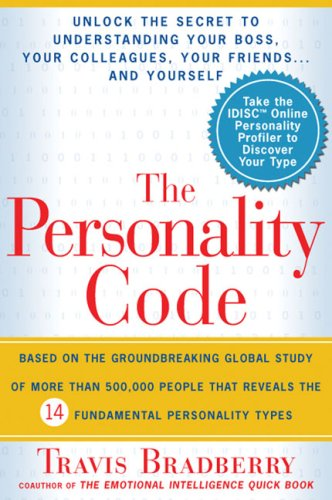 Personality Code Unlock the Secret to Understanding Your Boss, Your Colleagues, Your Friends... and Yourself!  2007 edition cover