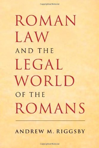 Roman Law and the Legal World of the Romans   2010 edition cover