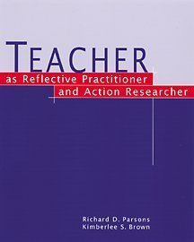 Teacher as Reflective Practitioner and Action Researcher   2002 9780534557119 Front Cover
