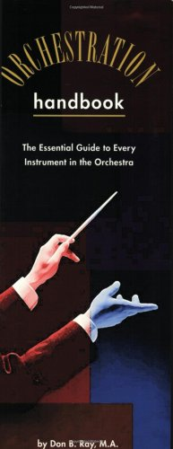 Orchestration Handbook The Essential Guide to Every Instrument in the Orchestra  2000 9780634013119 Front Cover