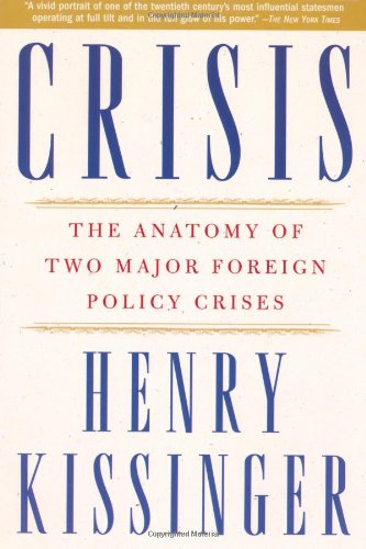 Crisis The Anatomy of Two Major Foreign Policy Crises  2004 edition cover