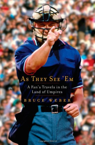 As They See 'Em A Fan's Travels in the Land of Umpires  2009 edition cover