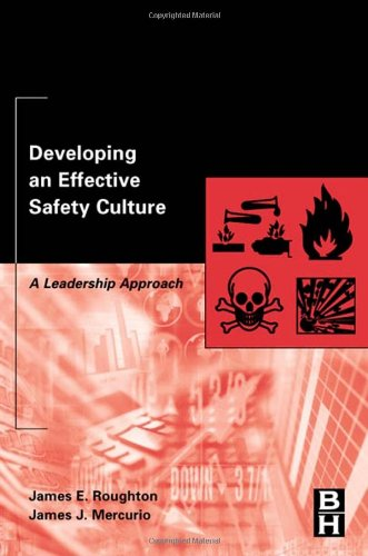 Developing an Effective Safety Culture A Leadership Approach  2002 edition cover