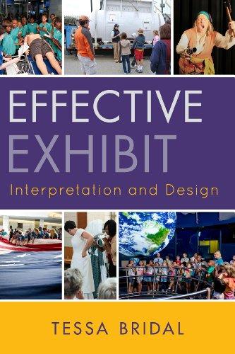 Effective Exhibit Interpretation and Design   2013 9780759121119 Front Cover