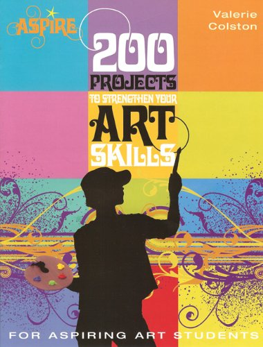 200 Projects to Strengthen Your Art Skills   2008 edition cover