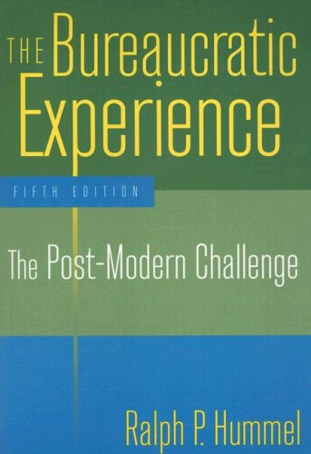 Bureaucratic Experience The Post-Modern Challenge 5th 2008 (Revised) edition cover
