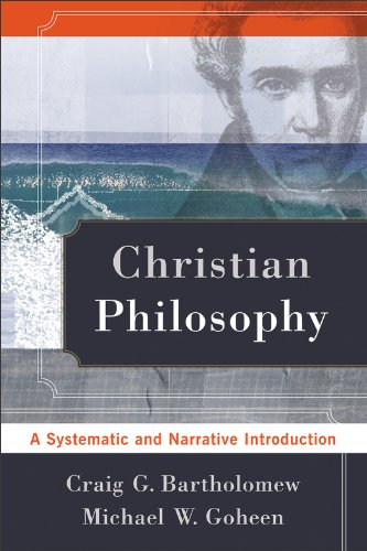 Christian Philosophy A Systematic and Narrative Introduction N/A edition cover