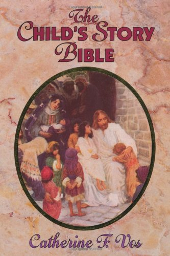 Child's Story Bible  5th 1983 (Reprint) edition cover