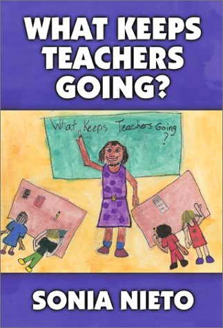 What Keeps Teachers Going?   2003 9780807743119 Front Cover