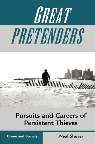 Great Pretenders Pursuits and Careers of Persistent Thieves  1996 (Revised) edition cover