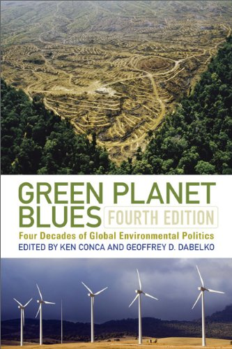 Green Planet Blues Four Decades of Global Environmental Politics 4th edition cover